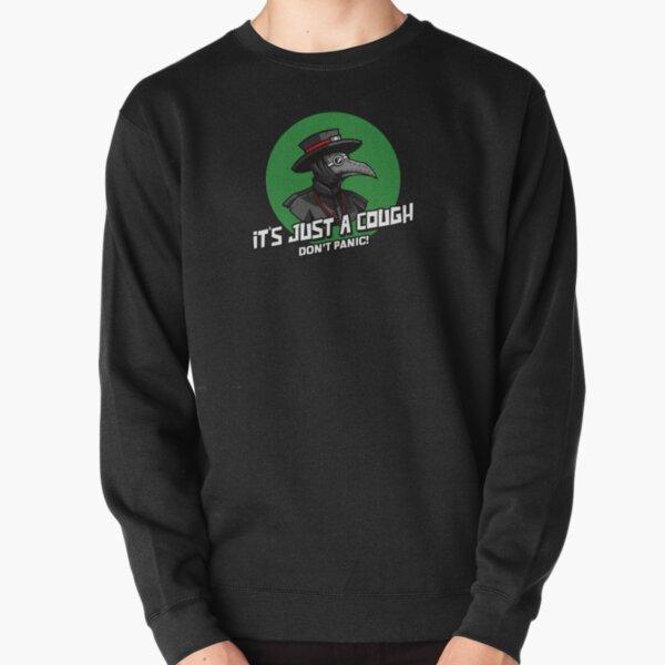 Plague Doc - It's Just a Cough! Pullover Sweatshirt