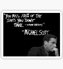 Michael Scott's Inspirational Quote (Black) Sticker