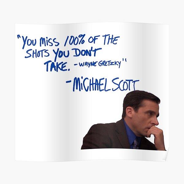 Michael Scott's Inspirational Quote (Colour) Poster