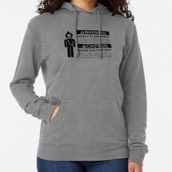 Warning: Highly Flammable - Variant Lightweight Hoodie