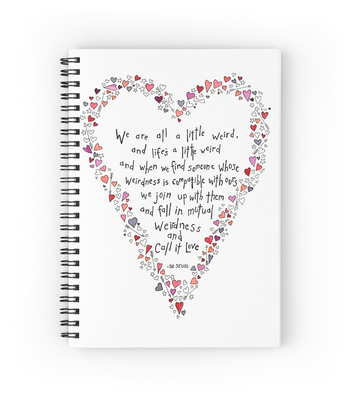 "Dr Seuss Weird Love Quote Poster Dr Seuss Inspired Quote Love Is Weird Valentines"" Spiral"