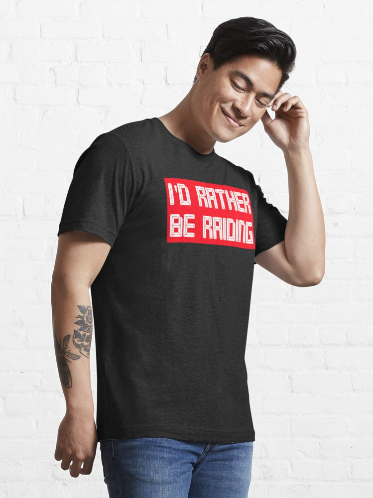 Alternate view of I'd rather be raiding Essential T-Shirt