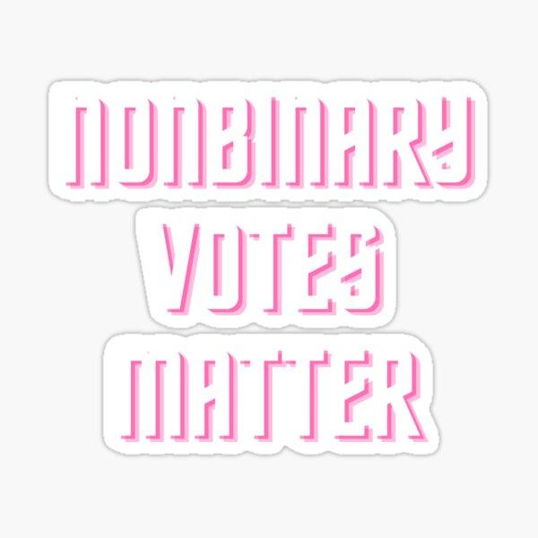 Nonbinary Voters Matter Sticker