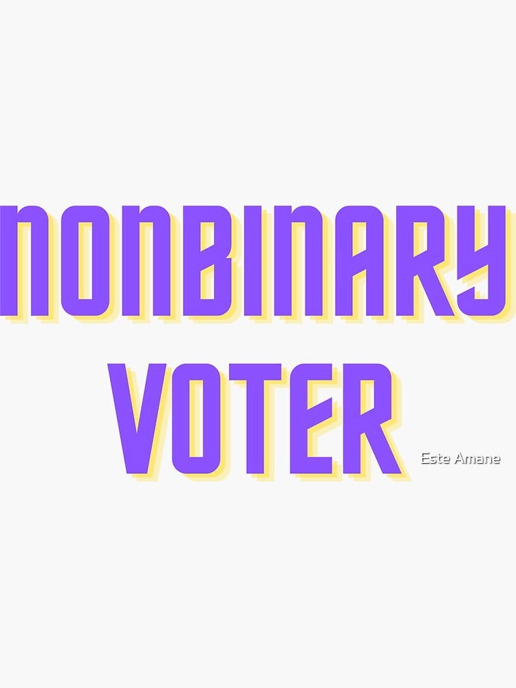 Nonbinary Voter by madalynwilliams