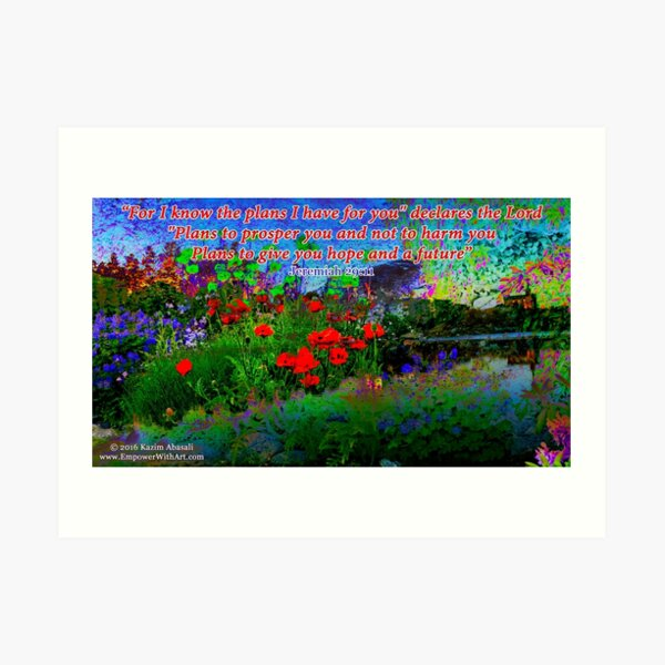 For I Know The Plans I Have For You Art Print