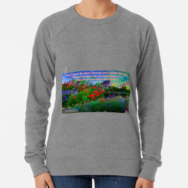 For I Know The Plans I Have For You Lightweight Sweatshirt