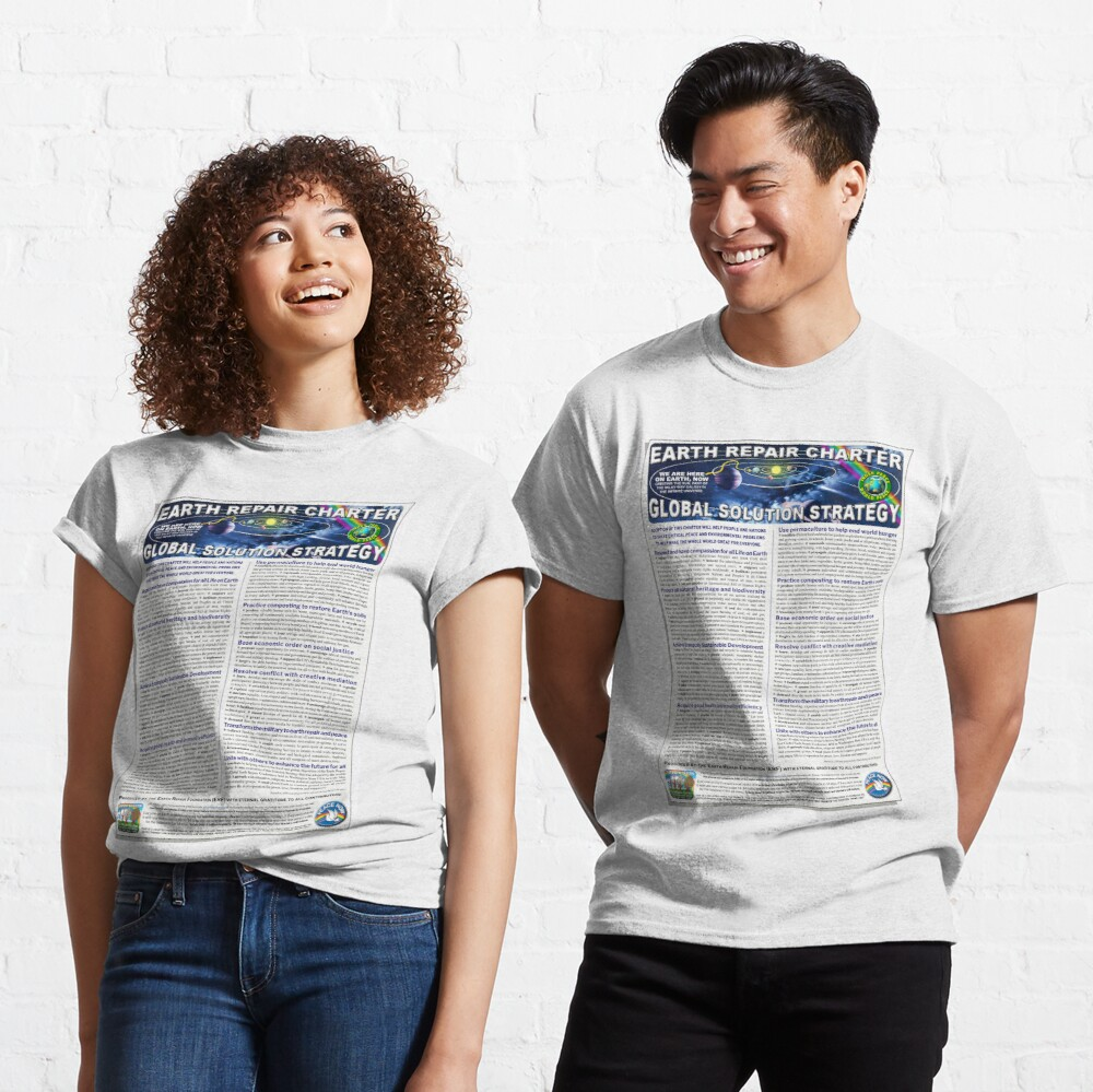 Earth Repair Charter Global Solution Strategy Classic T-Shirt