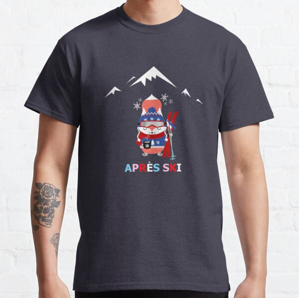Apres Ski with a Mug of Hot Chocolate Classic T-Shirt