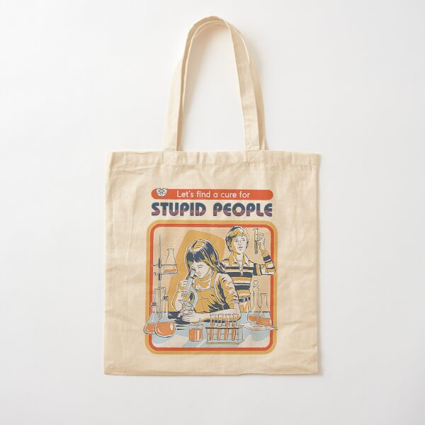 A Cure for Stupid People T-Shirt Cotton Tote Bag