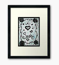 Rachel Doodle Art - I Heart Sushi Framed Print