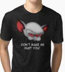 The Brain (don't make me hurt you) Tri-blend T-Shirt