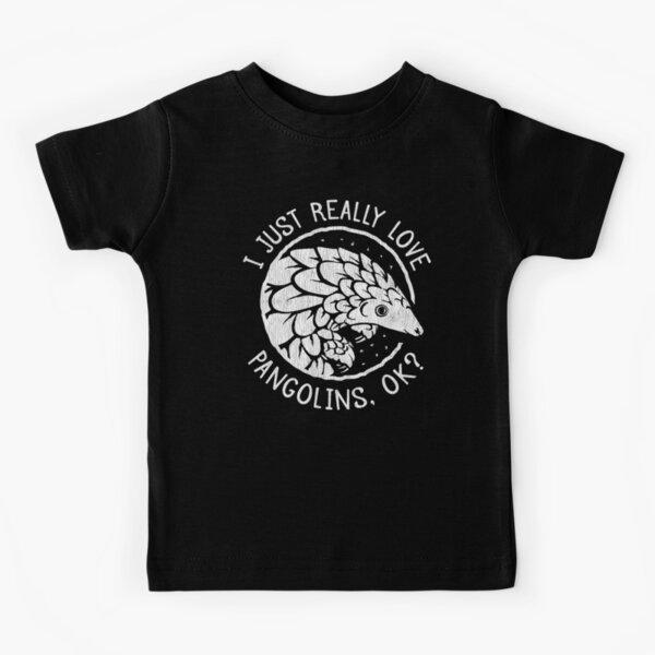 Pangolin Lover Gift - I Just Really Love Pangolins, OK? Kids T-Shirt