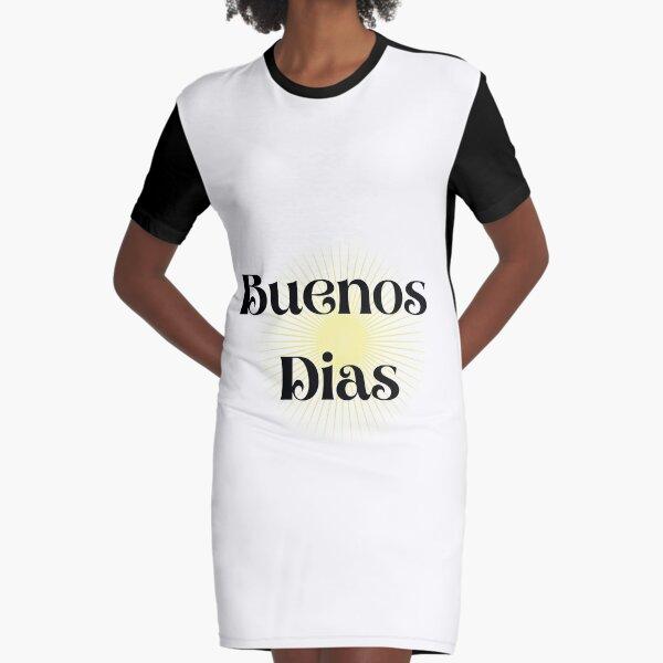 Buenos Dias Vestido camiseta
