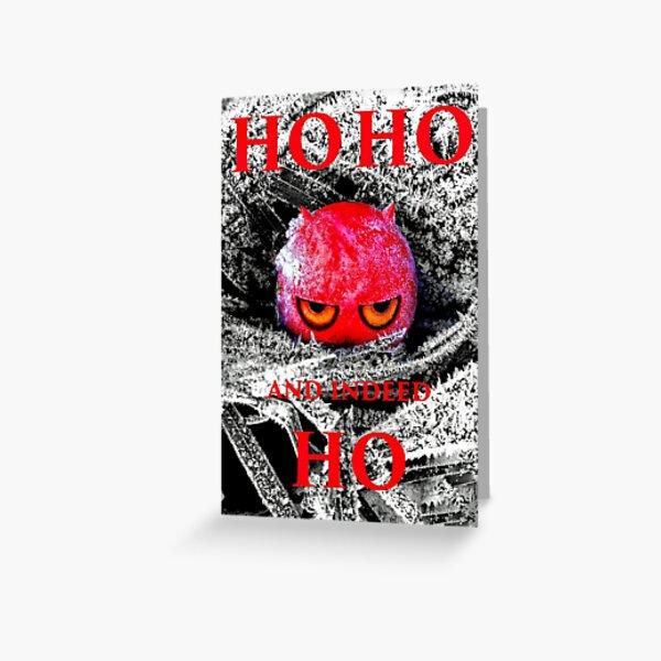 HO HO HO? Christmas 2021 - Frost Demon Greeting Card