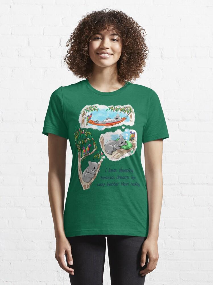 Alternate view of Koala dreams - I love sleeping Essential T-Shirt