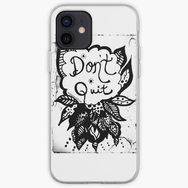 Rachel Doodle Art - Don't Quit iPhone Soft Case