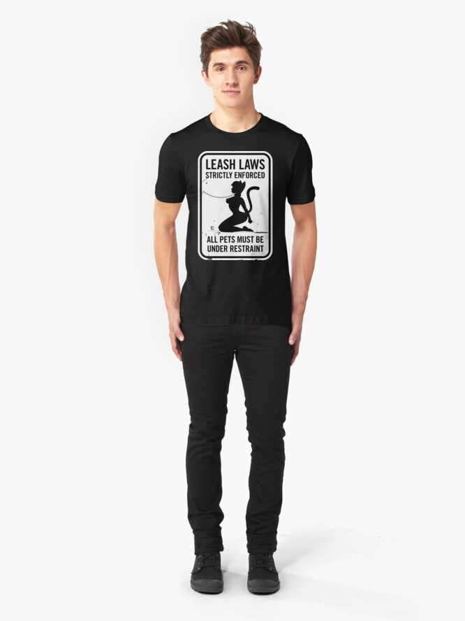 Alternate view of Leash Laws Strictly Enforced - catgirl version  Slim Fit T-Shirt