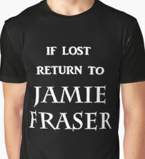 If Lost Return to Jamie Fraser  Graphic T-Shirt
