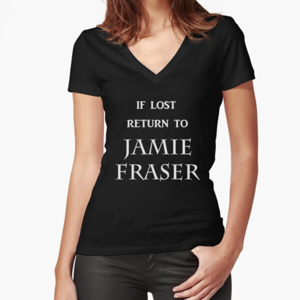 If Lost Return to Jamie Fraser  Fitted V-Neck T-Shirt