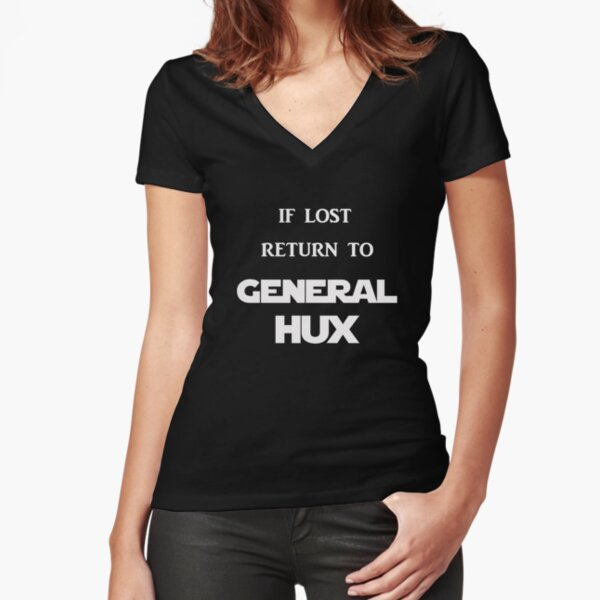 If Lost Return to General Hux  Fitted V-Neck T-Shirt
