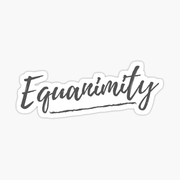 Equanimity Sticker