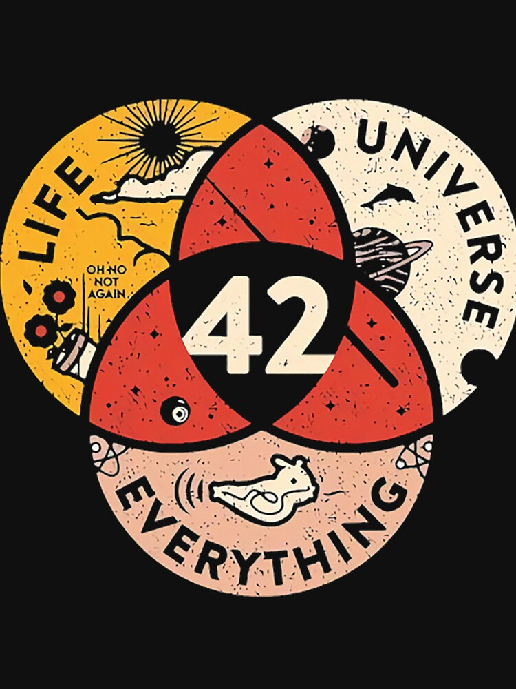 42 The Answer To Life The Universe And Everything by indiana2091