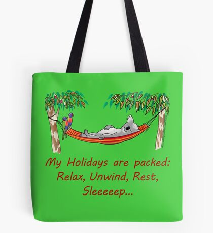 Hammock Sleeping Koala - My Holidays are packed Tote Bag