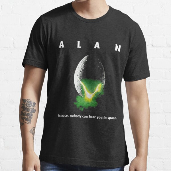 Alan In Space,Nobody Can Hear You In Space Essential T-Shirt