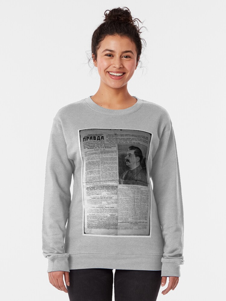 Alternate view of The front page of Pravda on 23 June 1941, including a printed radio speech by Molotov Pullover Sweatshirt