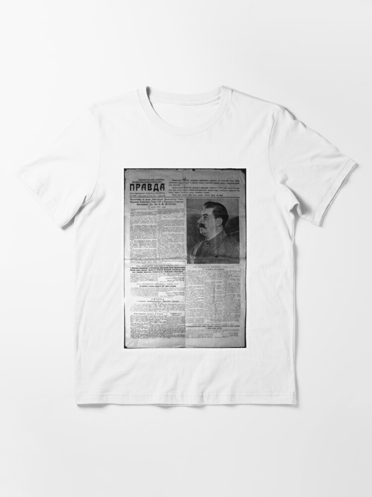 Alternate view of The front page of Pravda on 23 June 1941, including a printed radio speech by Molotov Essential T-Shirt