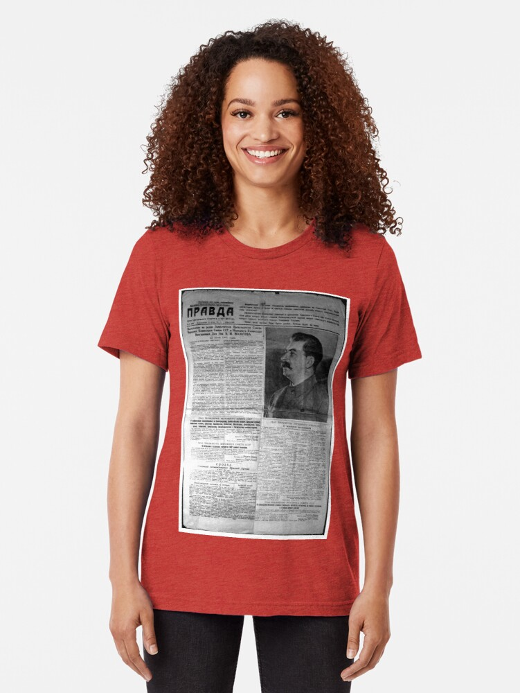 Alternate view of The front page of Pravda on 23 June 1941, including a printed radio speech by Molotov Tri-blend T-Shirt