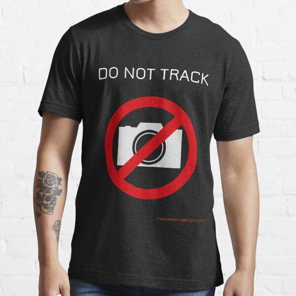 Do not track Essential T-Shirt