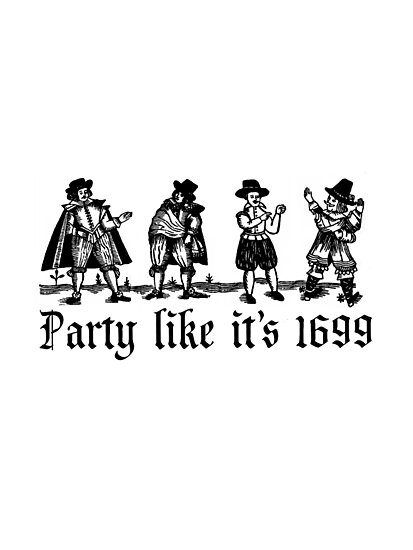PartyLikeIt's1699 by Rob Price