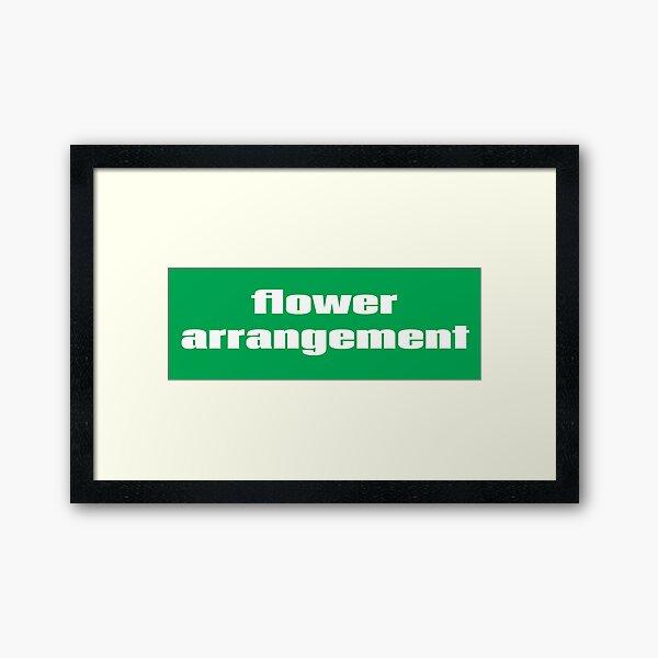 Flower Arrangement Framed Art Print