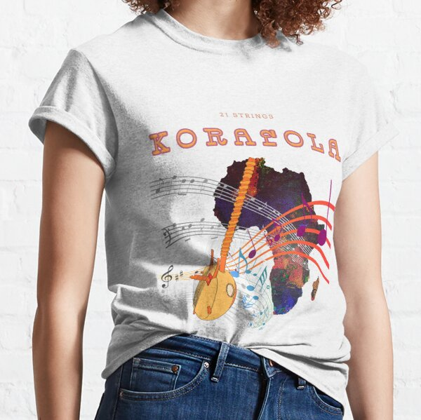 KORAFOLA - KORA PLAYER - MUSIC OF AFRICA Classic T-Shirt