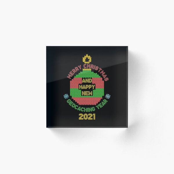Merry christmas and happy geocaching year 2021 Acrylic Block