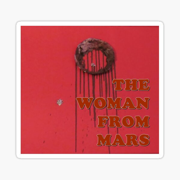 The Woman from Mars - Plutoneon Sticker