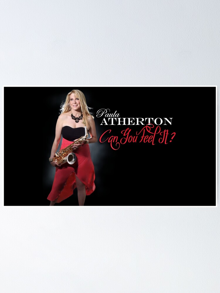 Alternate view of Paula Atherton Can You Feel It? Poster