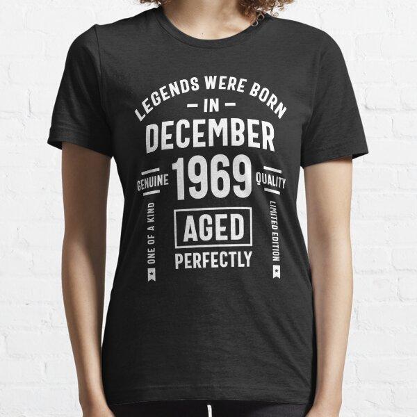 Legends Were Born In December 1969 Birthday Gift Essential T-Shirt