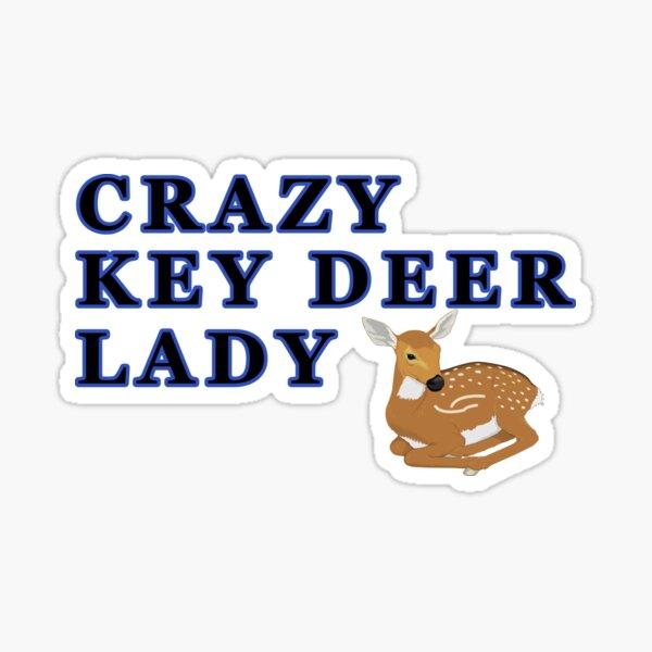 Crazy Key Deer Lady Sticker