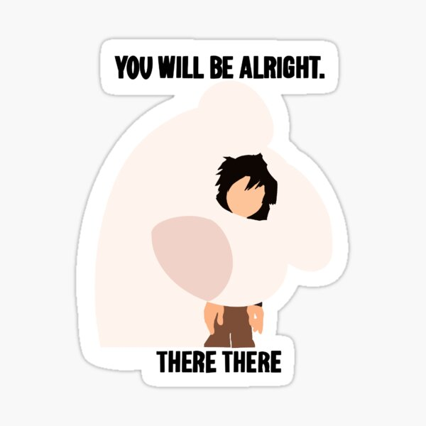 You will be alright Sticker
