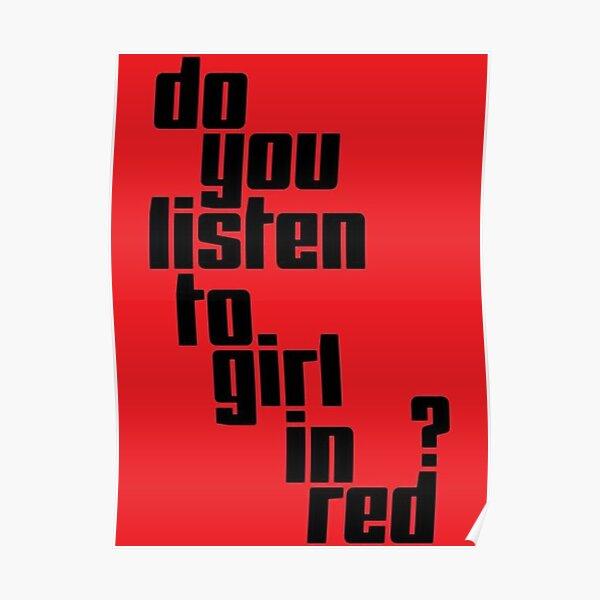 Écoutez-vous fille en rouge? Poster