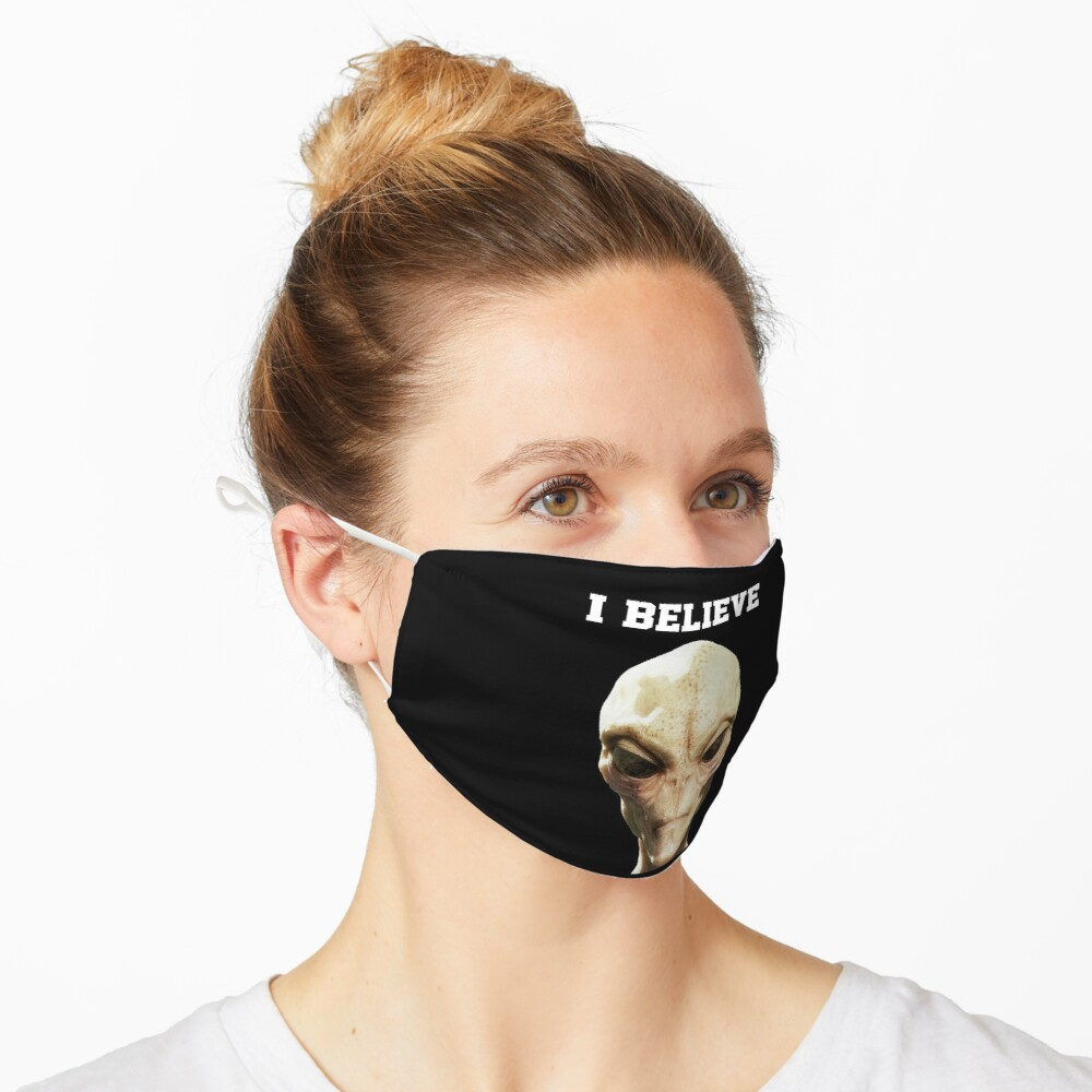 I Believe Alien Design  Mask