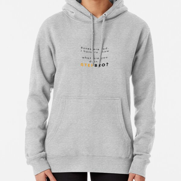 What are you doing Stepbro? Pullover Hoodie