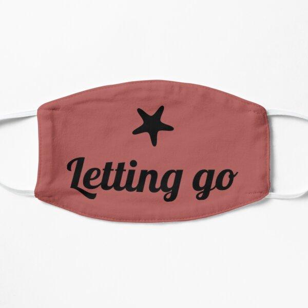 Letting go Flat Mask
