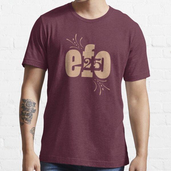 efo25 Essential T-Shirt