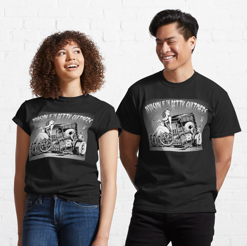 Invasion of the Betty Snatchers Classic T-Shirt