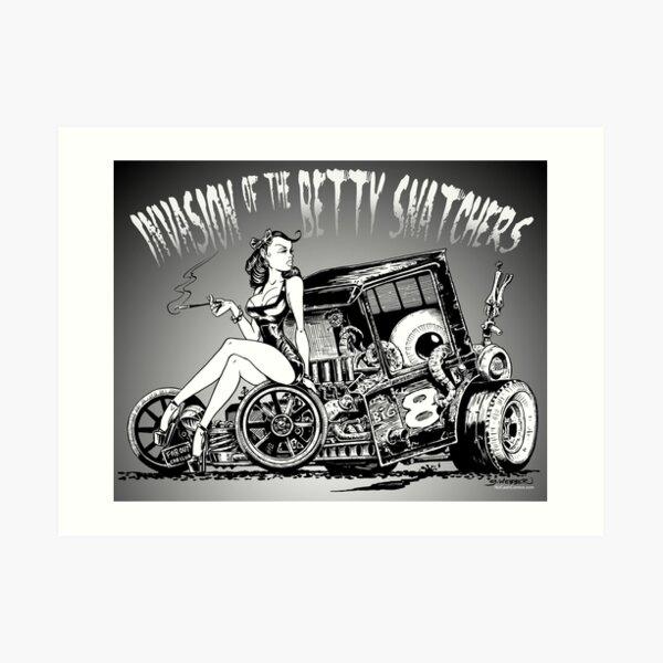 Invasion of the Betty Snatchers Art Print