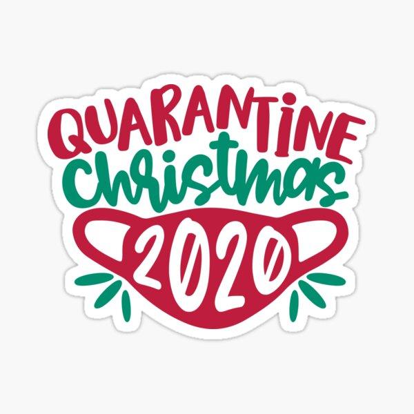Quarantine Christmas 2020 Sticker