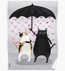 Love Rains Down Cats Poster